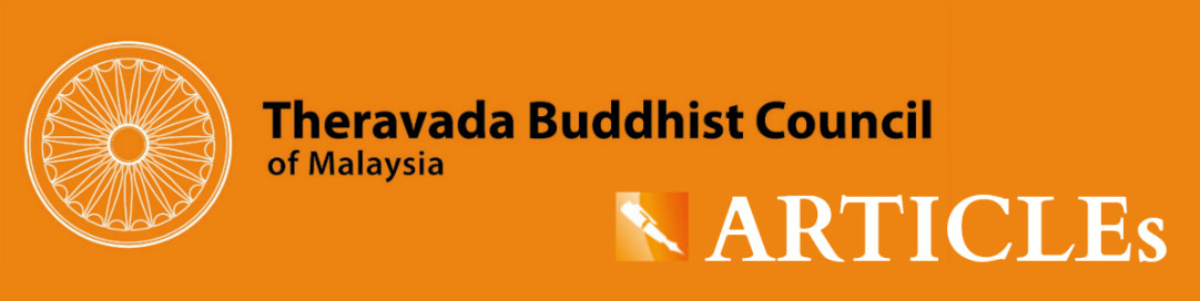Articles | Theravada Buddhist Council of Malaysia